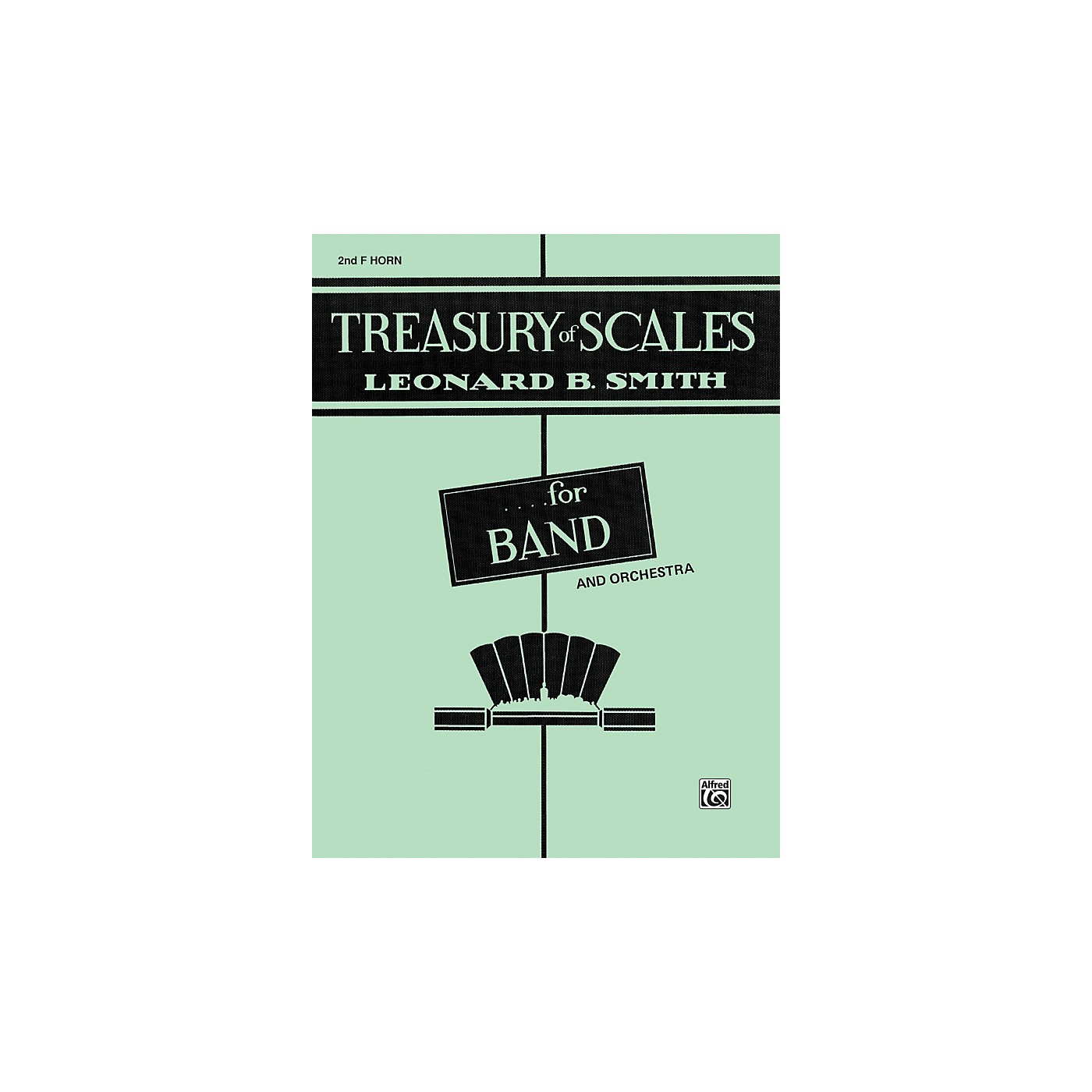 Alfred Treasury of Scales for Band and Orchestra 2nd F Horn thumbnail