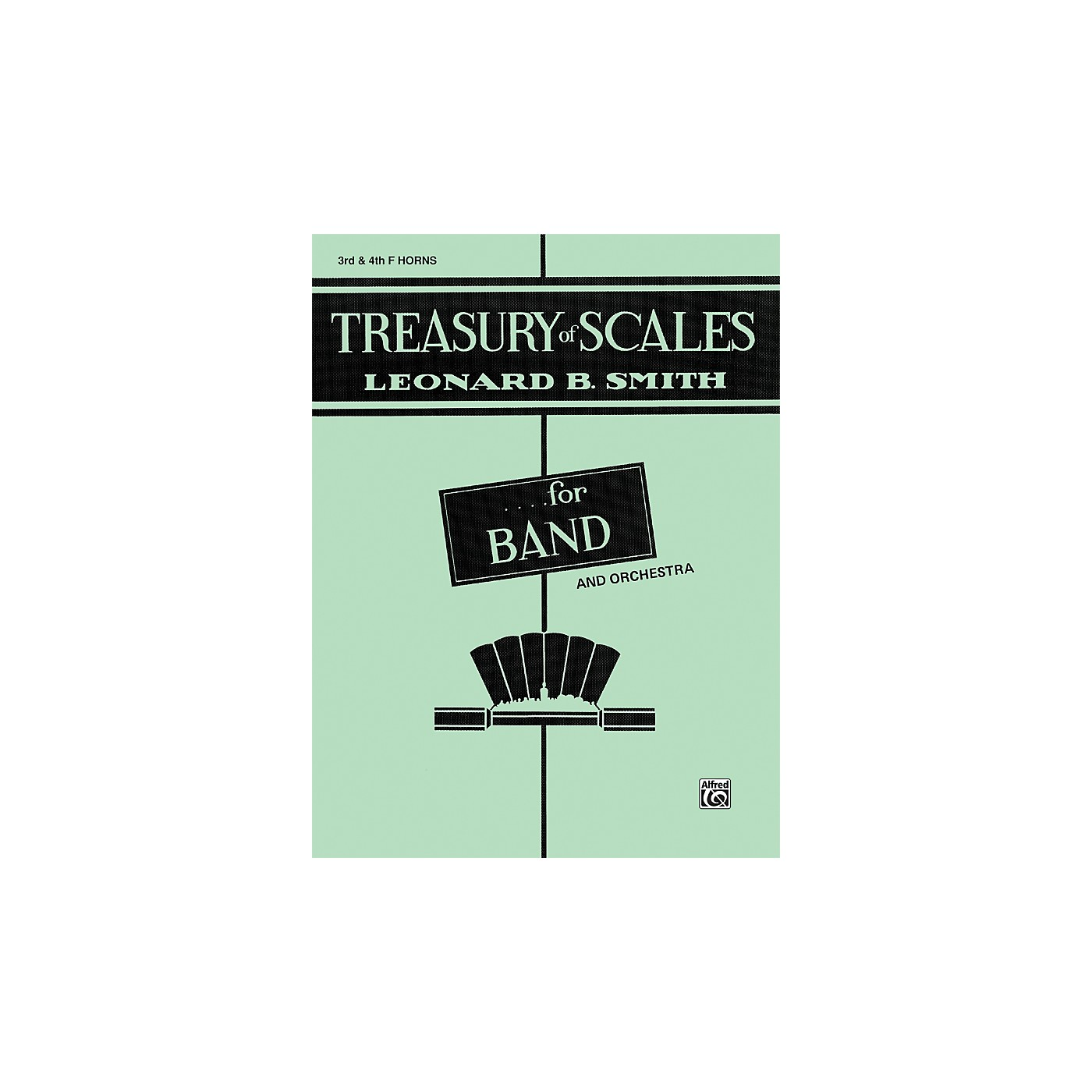 Alfred Treasury of Scales for Band and Orchestra 3rd & 4th F Horns thumbnail