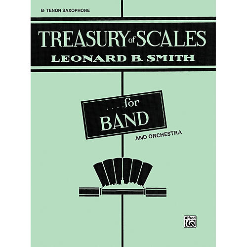 Alfred Treasury of Scales for Band and Orchestra B-Flat Tenor Saxophone thumbnail