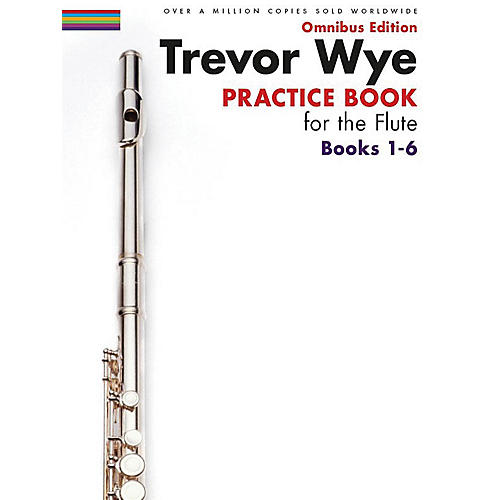 Music Sales Trevor Wye - Practice Book for the Flute - Omnibus Edition Books 1-6 Music Sales America Softcover thumbnail
