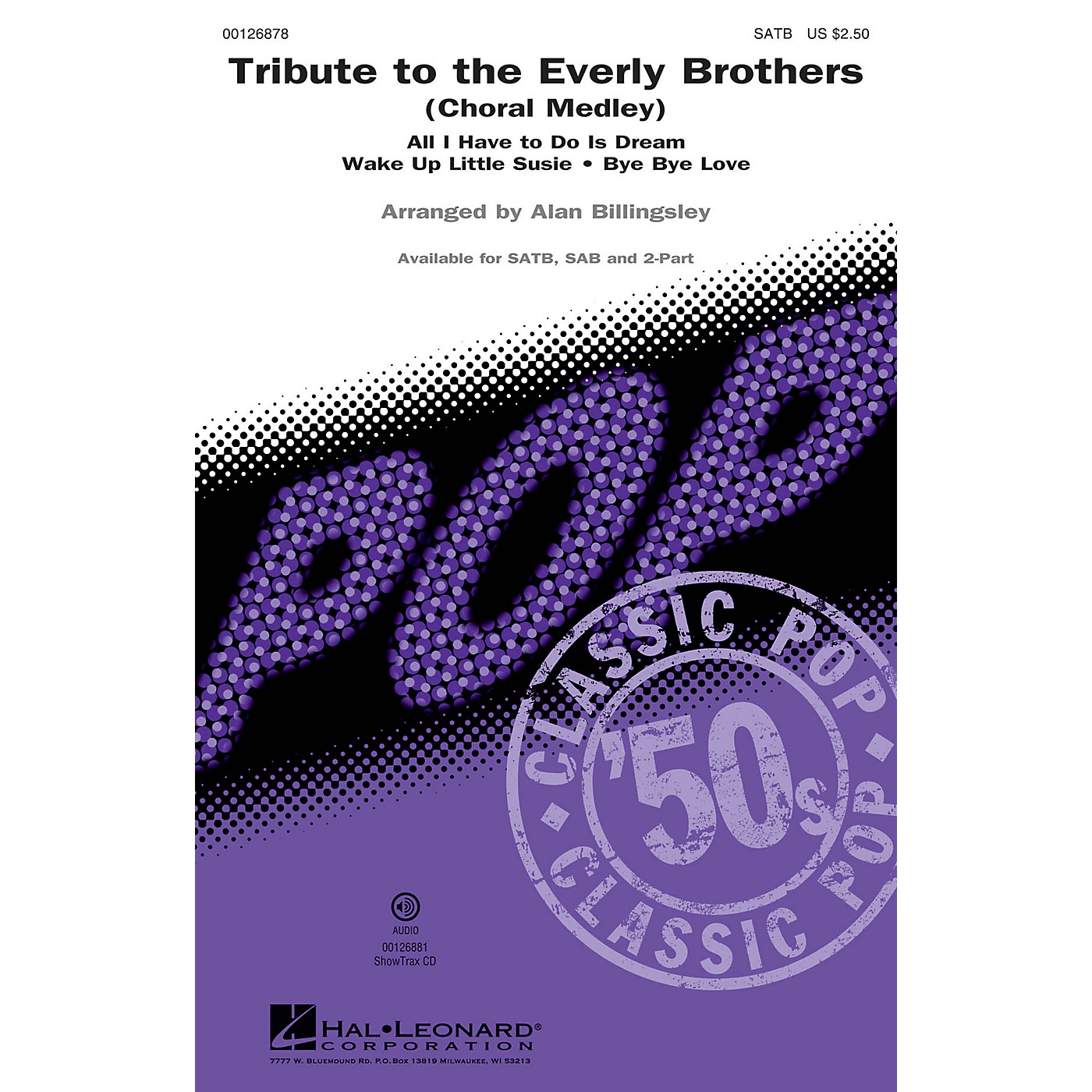 Hal Leonard Tribute to the Everly Brothers (Choral Medley) 2-Part by Everly Brothers Arranged by Alan Billingsley thumbnail