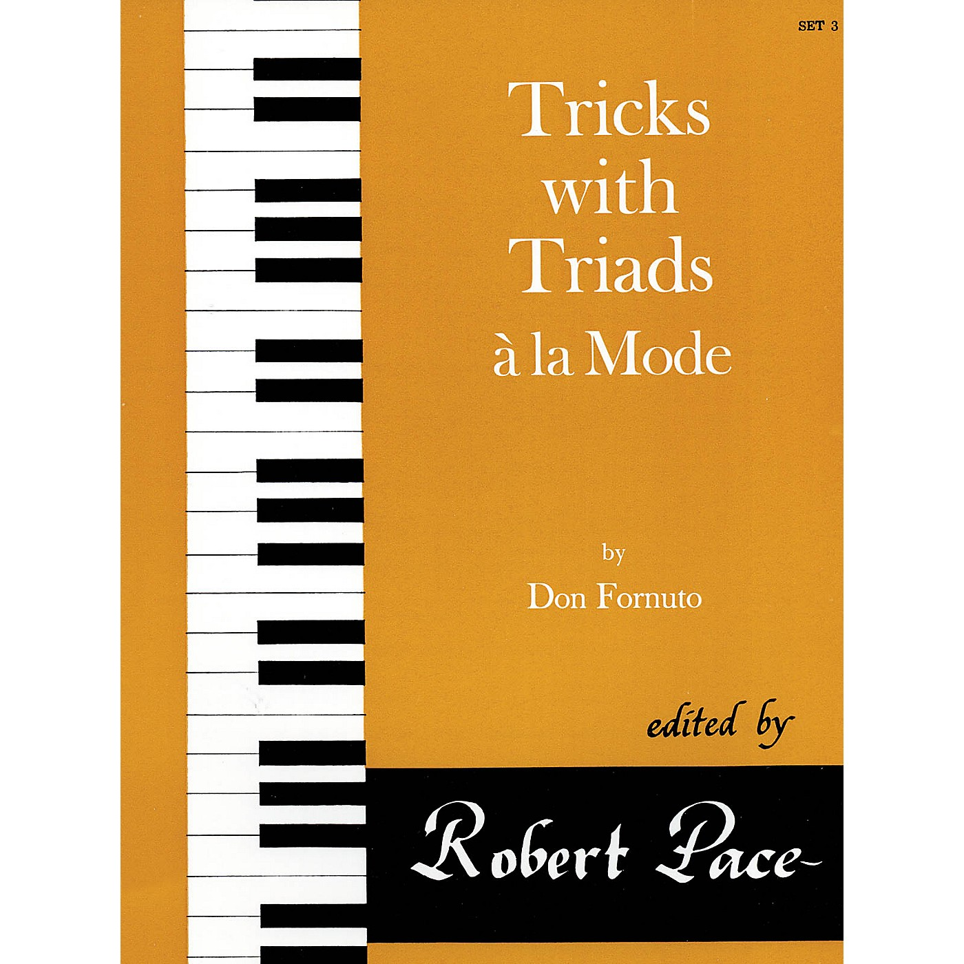 Lee Roberts Tricks with Triads à la Mode - Set III Pace Piano Education Series Composed by Don Fornuto thumbnail