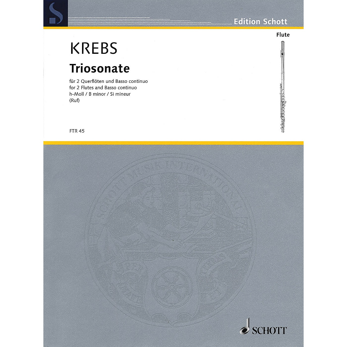 Schott Trio Sonata in B minor (Two Flutes and Basso Continuo) Schott Series Composed by Johann Ludwig Krebs thumbnail