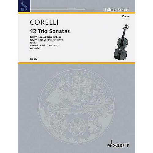 Schott Music Trio Sonatas Op. 3, Nos. 1-3 (Score and Parts) Schott Series Composed by Arcangelo Corelli thumbnail