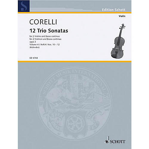 Schott Music Trio Sonatas Op. 3, Nos. 10-12 (Score and Parts) Schott Series Composed by Arcangelo Corelli thumbnail