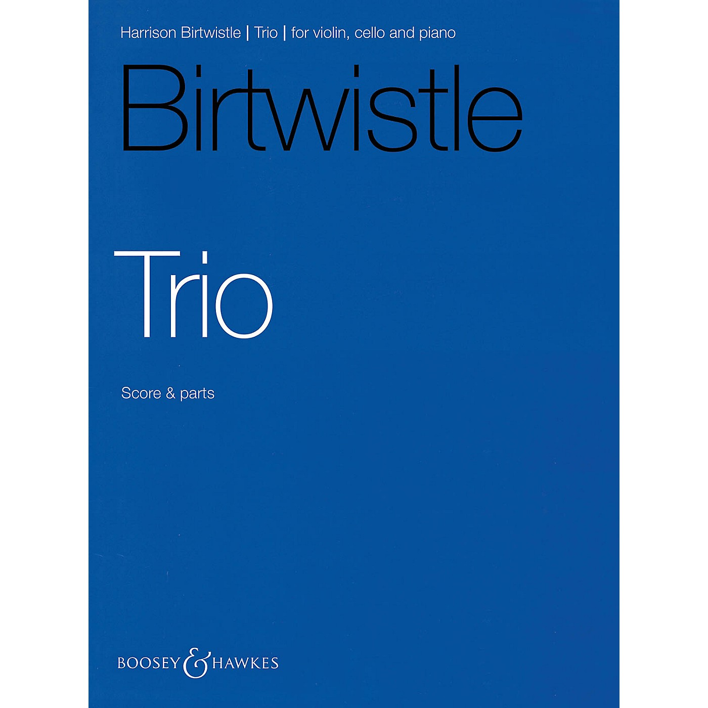 Boosey and Hawkes Trio (Violin, Cello, and Piano) Boosey & Hawkes Chamber Music Series Softcover by Harrison Birtwistle thumbnail
