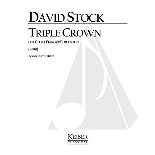 Lauren Keiser Music Publishing Triple Crown (for Cello, Piano and Percussion) LKM Music Series Composed by David Stock thumbnail