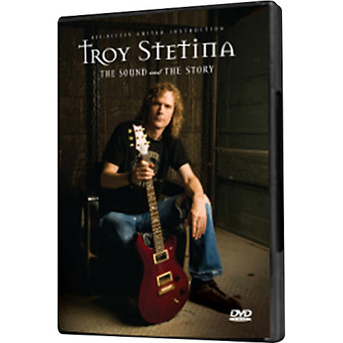 Fret12 Troy Stetina - The Sound and The Story DVD thumbnail