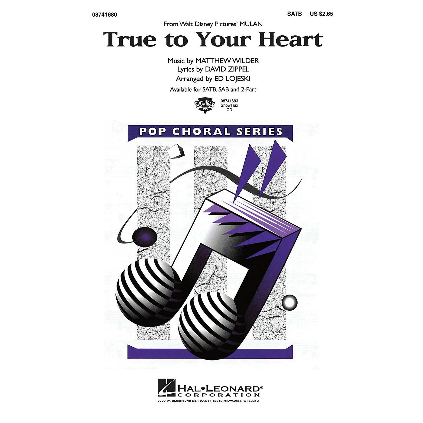 Hal Leonard True to Your Heart (from Mulan) ShowTrax CD Arranged by Ed Lojeski thumbnail