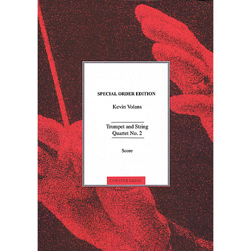 Chester Music Trumpet and String Quartet No. 2 Music Sales America Series Softcover Composed by Kevin Volans thumbnail
