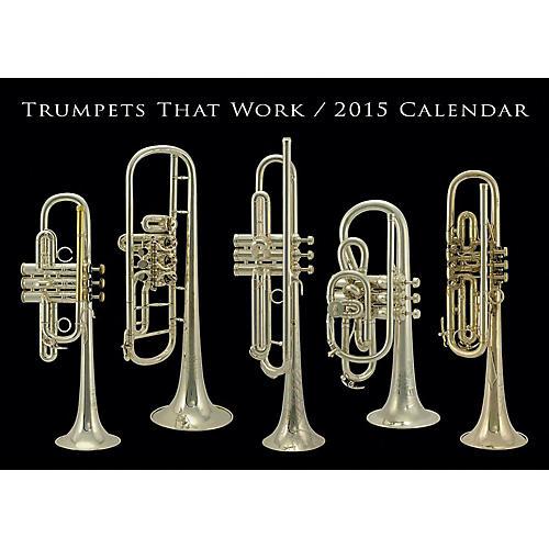 Hal Leonard Trumpets That Work 2015 Calendar thumbnail
