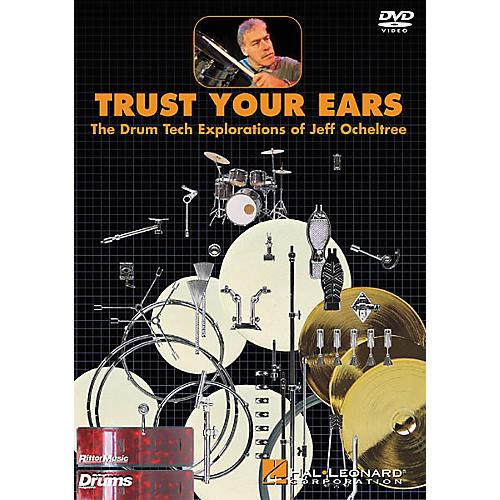 Hal Leonard Trust Your Ears: The Drum Tech Explorations of Jeff Ocheltree (DVD) thumbnail