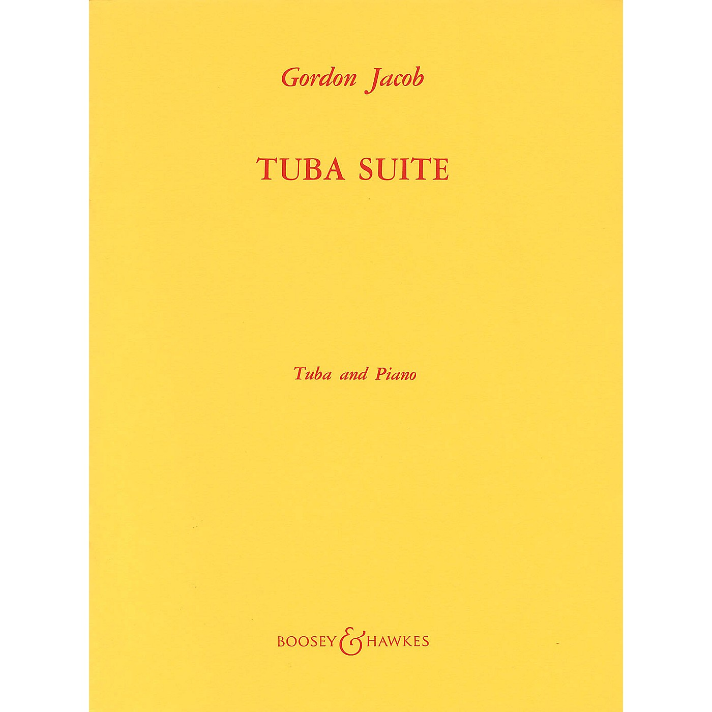 Boosey and Hawkes Tuba Suite (Tuba in C (B.C.) and Piano) Boosey & Hawkes Chamber Music Series Composed by Gordon Jacob thumbnail