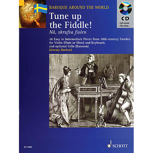 Schott Tune Up the Fiddle! (18th Century Pieces from Sweden) Misc Series Softcover with CD thumbnail