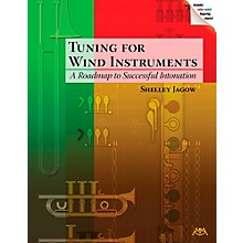 Meredith Music Tuning For Wind Instruments - A Roadmap To Successful Intonation