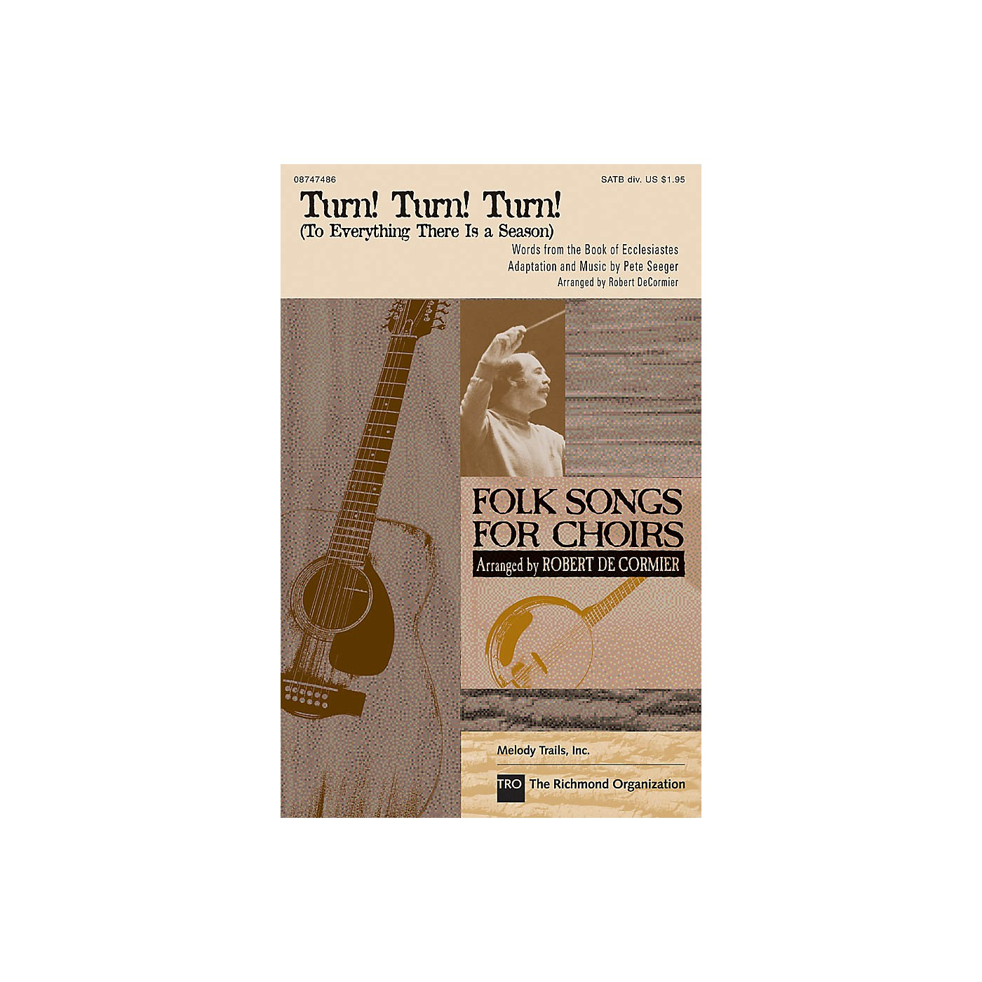 Hal Leonard Turn! Turn! Turn! (To Everything There Is a Season) SATB by The Byrds arranged by Robert DeCormier thumbnail