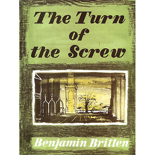 Boosey and Hawkes Turn of the Screw, Op. 54 (Opera in a Prologue and Two Acts) BH Stage Works Series by Benjamin Britten thumbnail