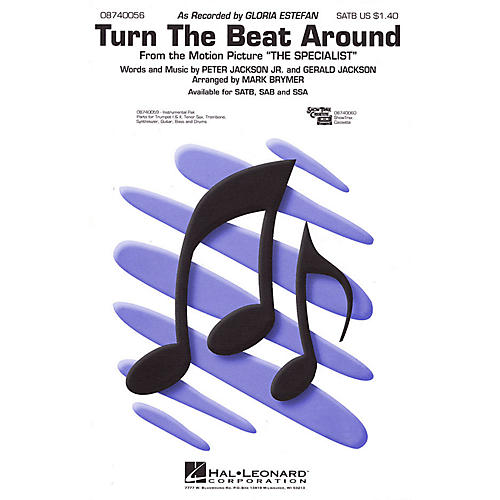 Hal Leonard Turn the Beat Around (SATB) SATB by Gloria Estefan arranged by Mark Brymer thumbnail