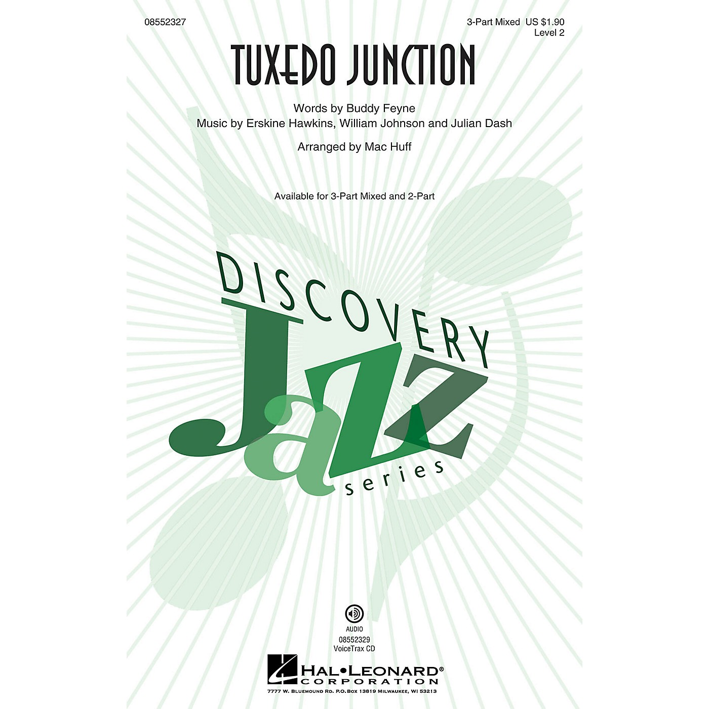 Hal Leonard Tuxedo Junction (Discovery Level 2) 2-Part by Manhattan Transfer Arranged by Mac Huff thumbnail