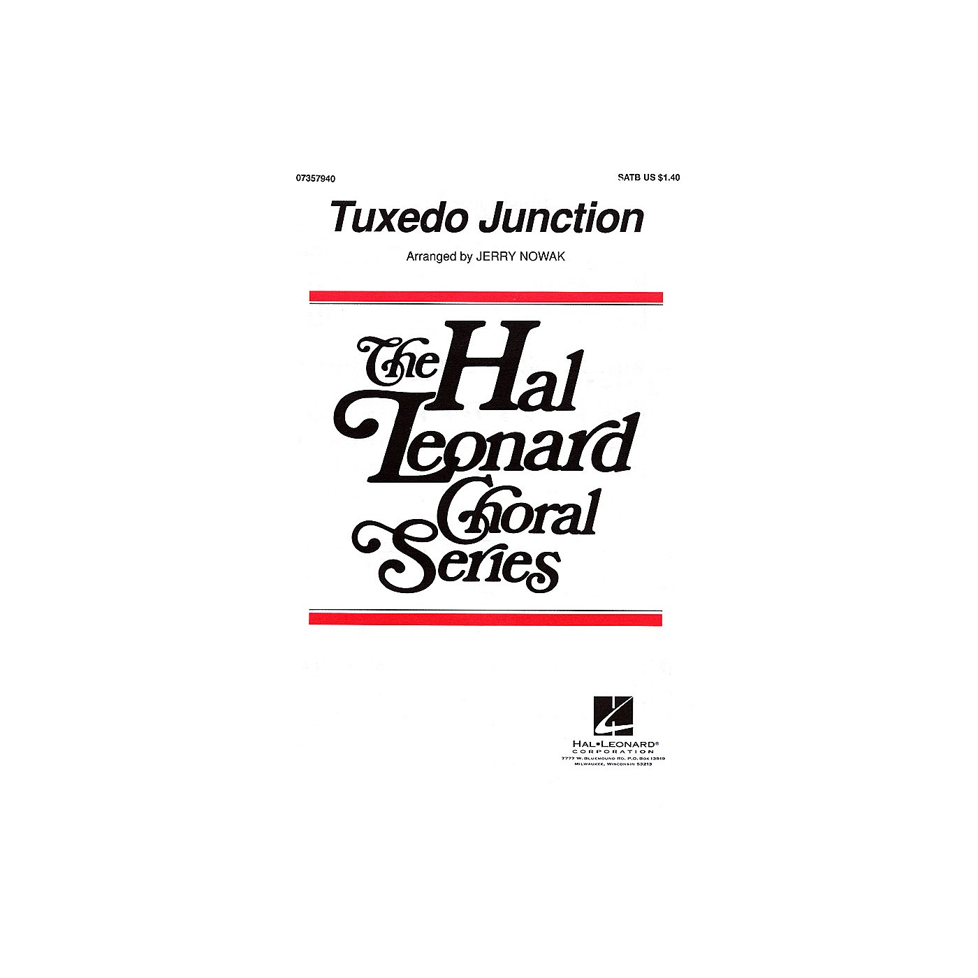 Hal Leonard Tuxedo Junction SATB by The Manhattan Transfer arranged by Jerry Nowak thumbnail