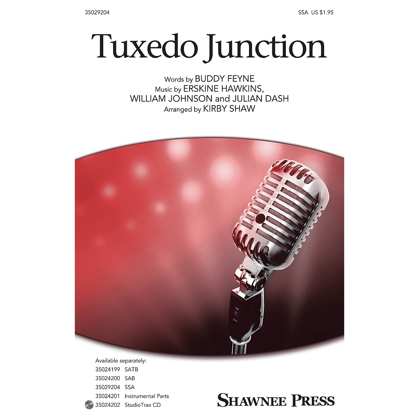 Shawnee Press Tuxedo Junction SSA by Buddy Feyne arranged by Kirby Shaw thumbnail