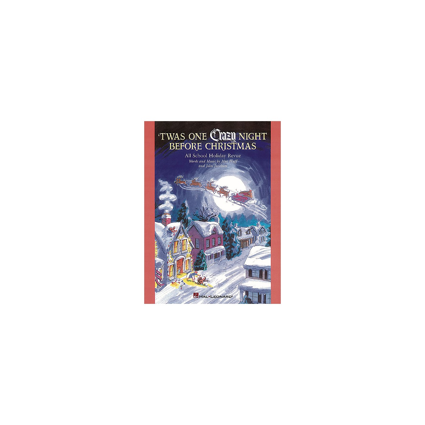 Hal Leonard 'Twas One Crazy Night Before Christmas (Musical) ShowTrax CD Composed by John Jacobson thumbnail