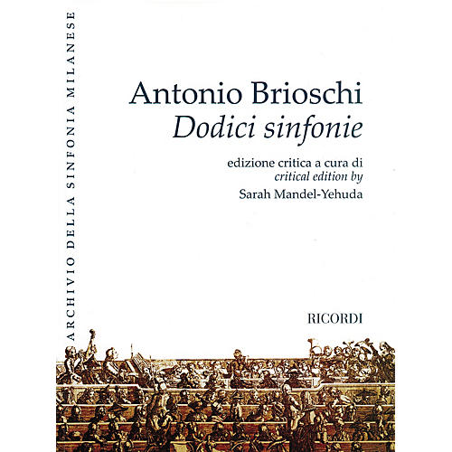 Ricordi Twelve Symphonies (Dodici sinfonie) Orchestra Series Softcover Composed by Antonio Brioschi thumbnail