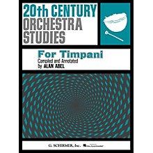 G. Schirmer Twentieth Century Orchestra Studies for Timpani Percussion Series Composed by Various Edited by Alan Abel