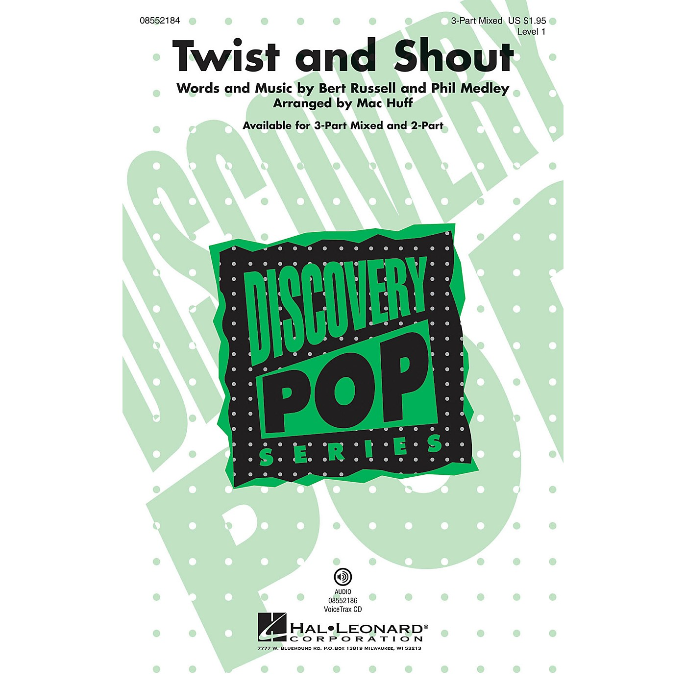 Hal Leonard Twist and Shout (Discovery Level 1) 2-Part Arranged by Mac Huff thumbnail