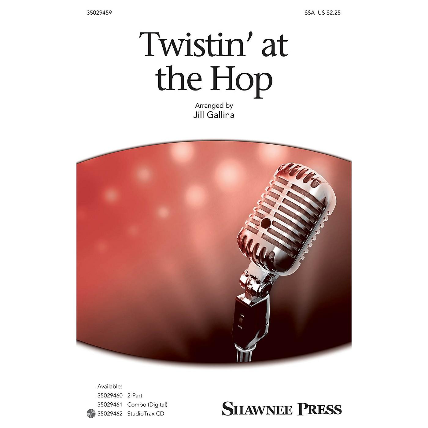 Shawnee Press Twistin' at the Hop SSA arranged by Jill Gallina thumbnail