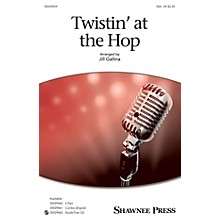 Shawnee Press Twistin' at the Hop SSA arranged by Jill Gallina