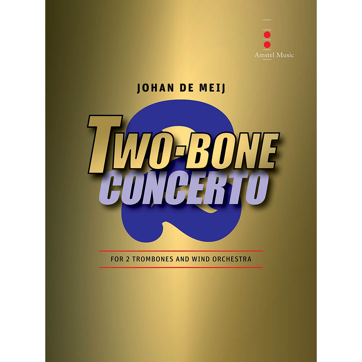 Amstel Music Two-Bone Concerto - 2 Trombones and Wind Orchestra (Includes Score and Parts) thumbnail