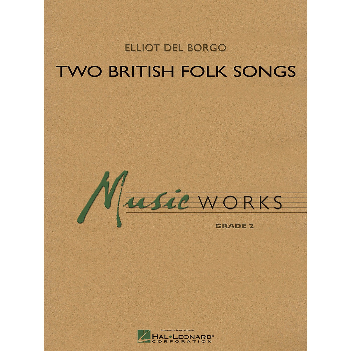 Hal Leonard Two British Folk Songs Concert Band Level 2 Composed by Elliot Del Borgo thumbnail
