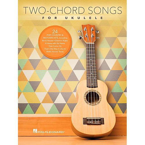 Two Chord Songs For Ukulele 2 Chord Wwbw