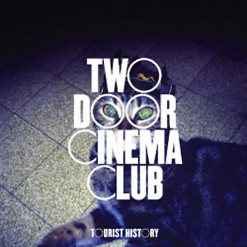 Alliance Two Door Cinema Club - Tourist History thumbnail