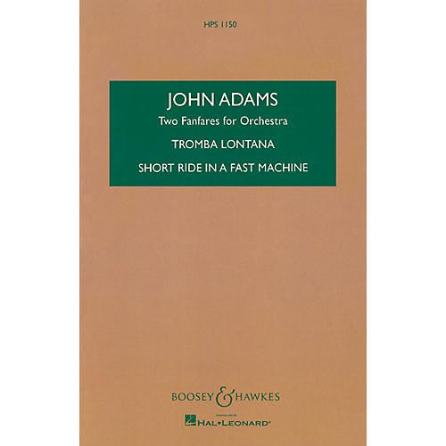 Boosey and Hawkes Two Fanfares for Orchestra Boosey & Hawkes Scores/Books Series Composed by John Adams thumbnail