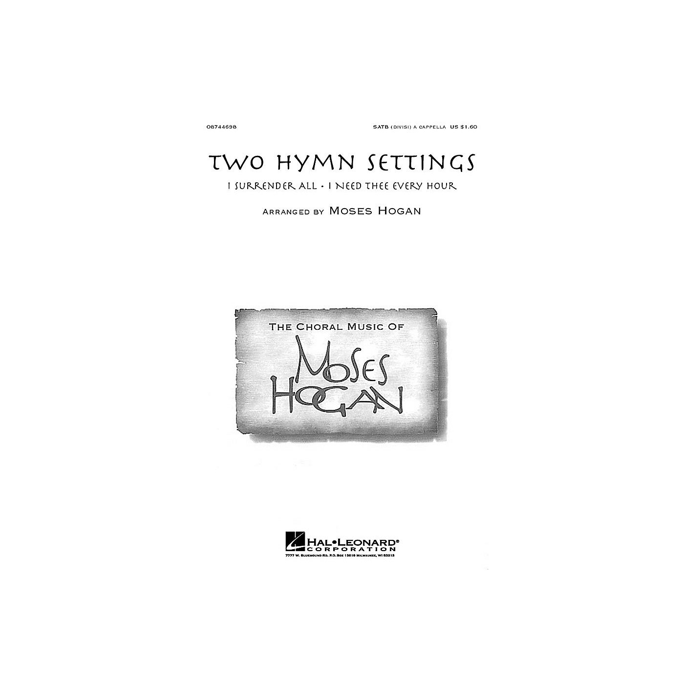 Hal Leonard Two Hymn Settings SATB DV A Cappella arranged by Moses Hogan thumbnail