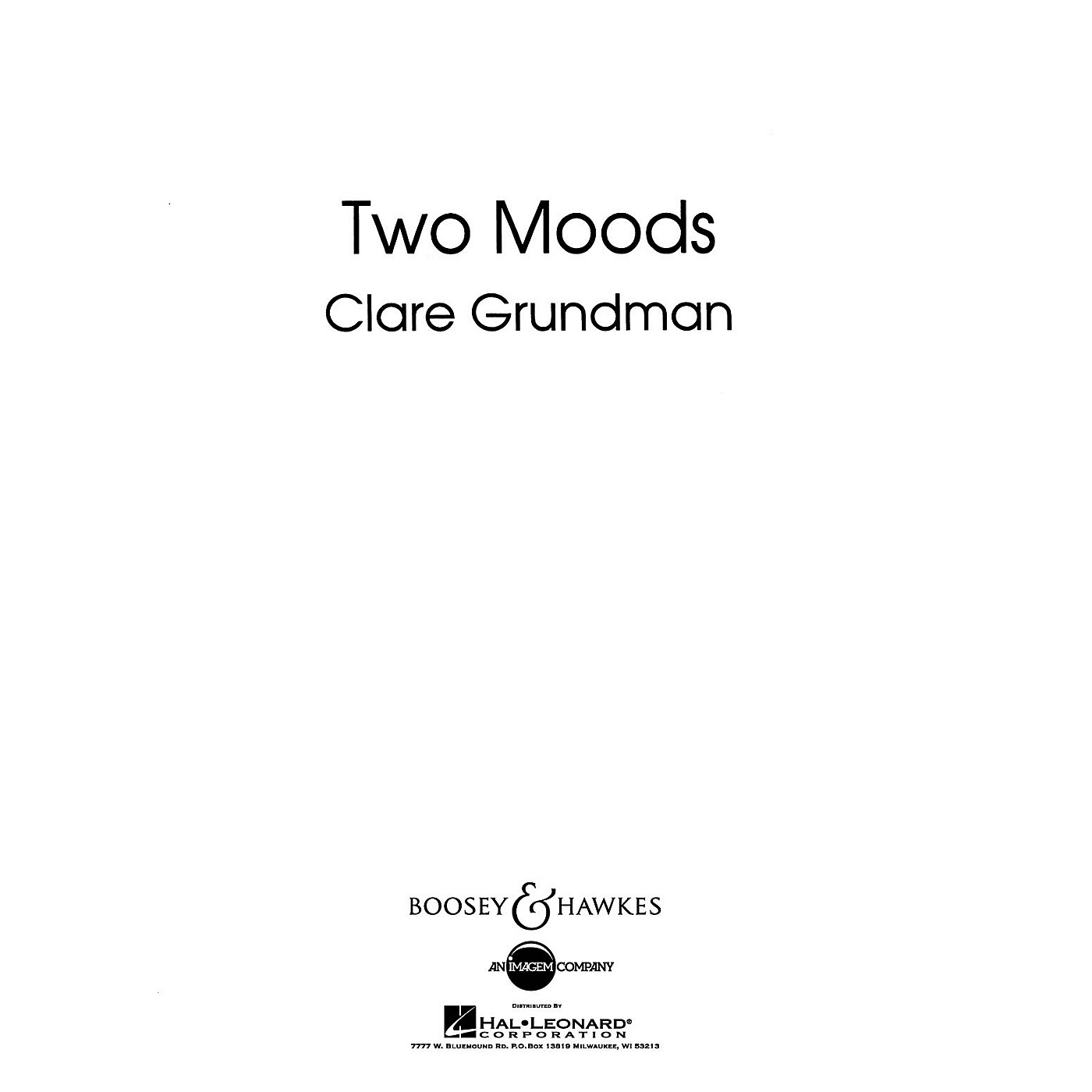 Boosey and Hawkes Two Moods Overture Concert Band Composed by Clare Grundman thumbnail
