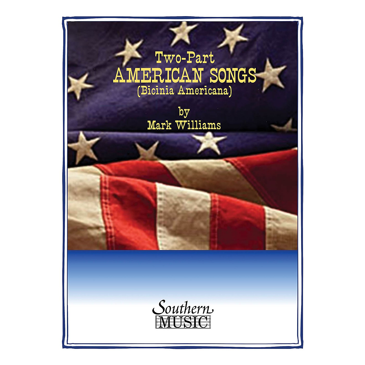 Southern Two-Part American Songs (Book 1) Southern Music Series  by Mark Williams thumbnail