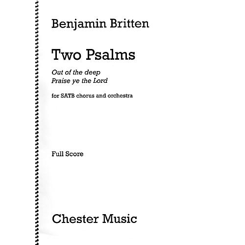 Chester Music Two Psalms (SATB Chorus and Orchestra First Edition) Full Score Composed by Benjamin Britten thumbnail