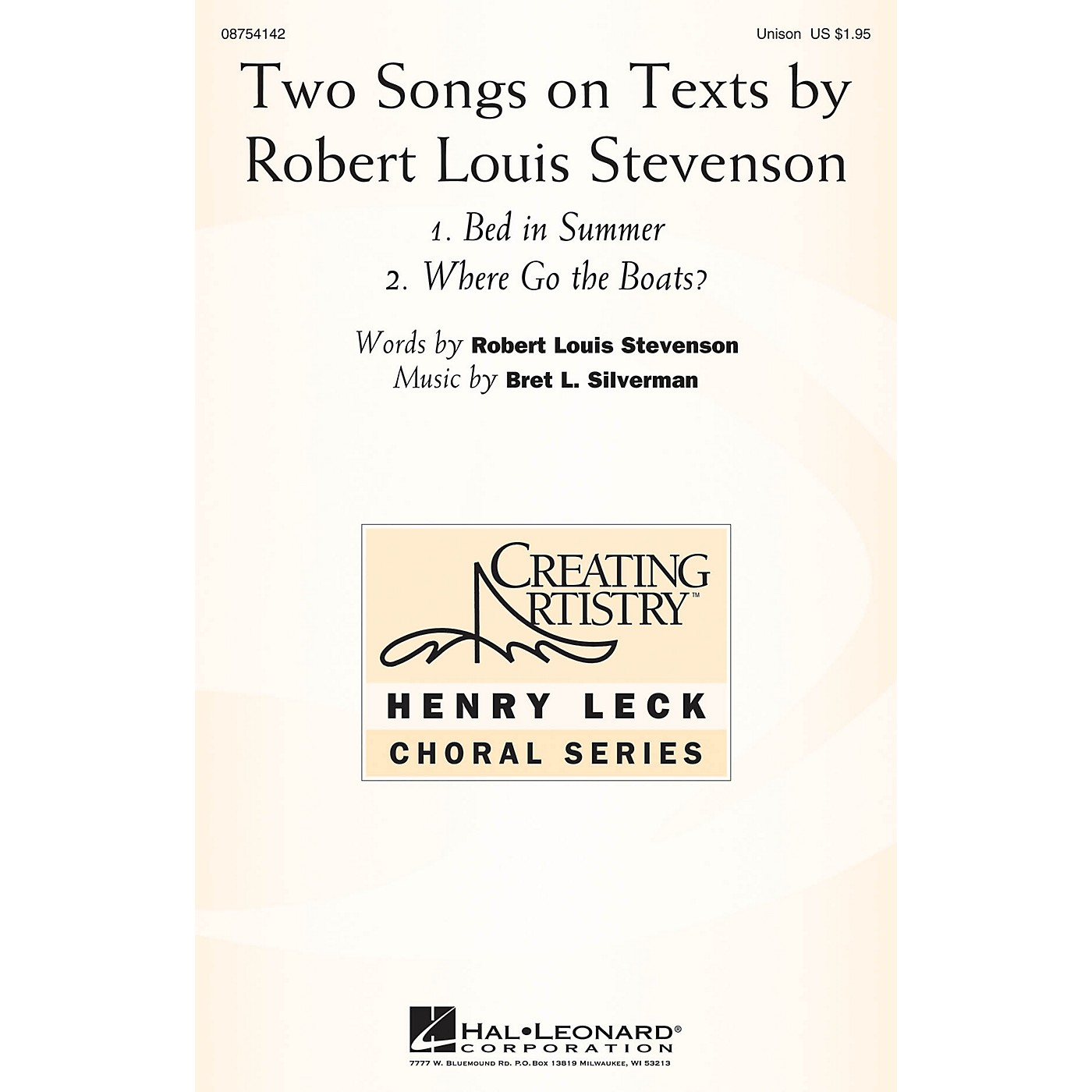 Hal Leonard Two Songs on Texts by Robert Louis Stevenson UNIS composed by Bret L. Silverman thumbnail