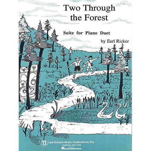 Lee Roberts Two Through the Forest (Level 3 Duet) Pace Piano Education Series Composed by Earl Ricker thumbnail