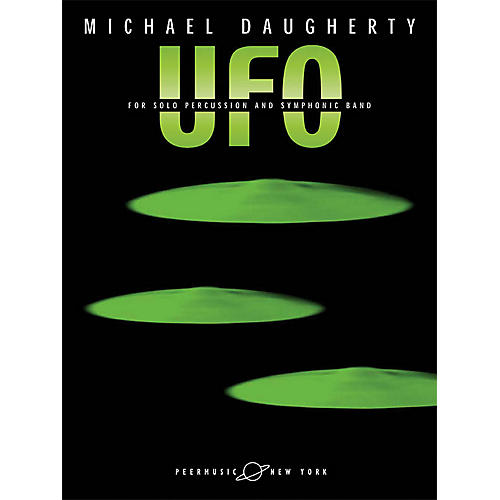 Peer Music UFO (for Solo Percussion and Symphonic Band Solo Part) Peermusic Classical Series by Michael Daugherty thumbnail