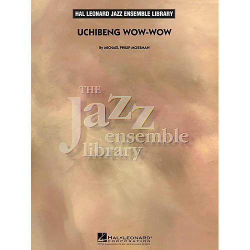 Hal Leonard Uchibeng Wow-Wow - Jazz Ensemble Library Level 4 thumbnail