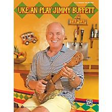 Alfred Uke 'An Play Jimmy Buffett Book