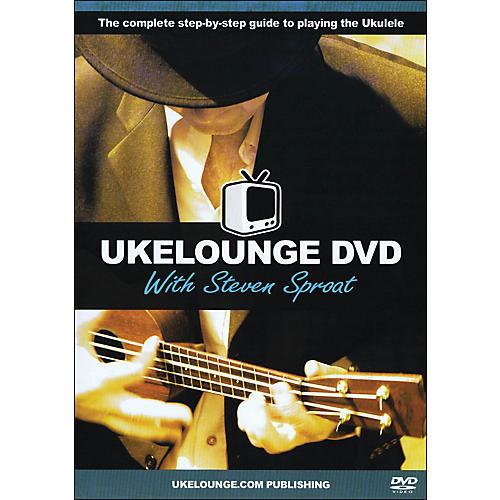 Music Sales Ukelounge DVD with Steven Sproat - Instructional Ukulele DVD-thumbnail