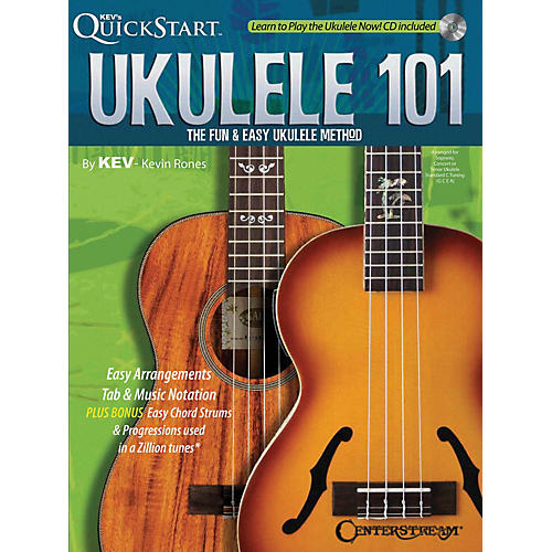 Centerstream Publishing Ukulele 101 (The Fun & Easy Ukulele Method) Fretted Series Softcover with CD Written by Kevin Rones thumbnail