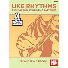 Mel Bay Ukulele Rhythms Picking and Strumming Patterns