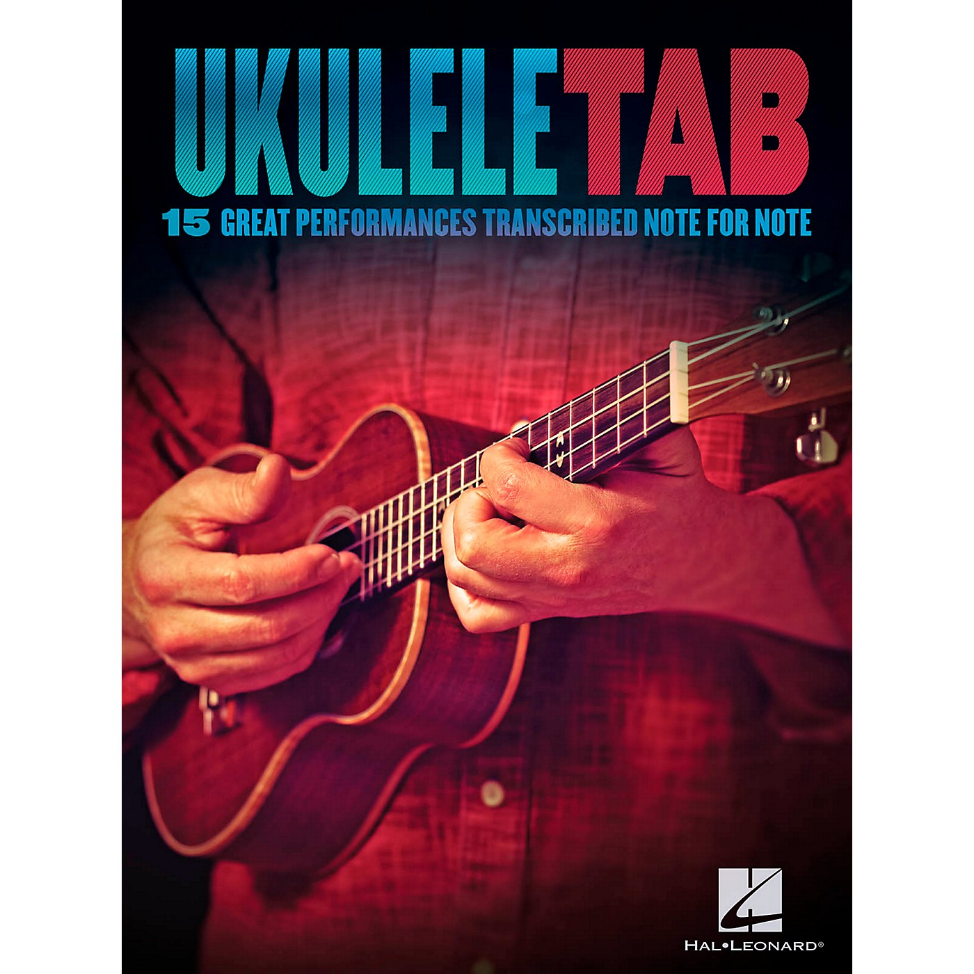 Hal Leonard Ukulele Tab - 15 Great Performances Transcribed Note-For-Note thumbnail