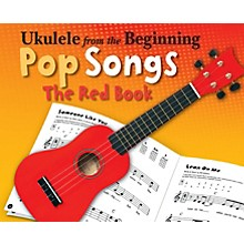Music Sales Ukulele from the Beginning - Pop Songs (The Red Book) Ukulele Series Softcover